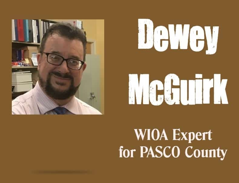 Dewey McGuirk WIOA Pasco Expert f